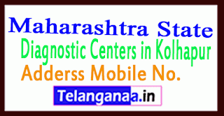 Diagnostic Centers in Kolhapur Maharashtra