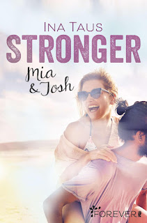 Stronger. Mia & Josh (Ina Taus)