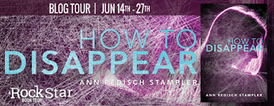 http://www.rockstarbooktours.com/2016/06/tour-schedule-how-to-disappear-by-ann.html