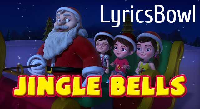 Jingle Bells Lyrics | Christmas Song | LyricsBowl