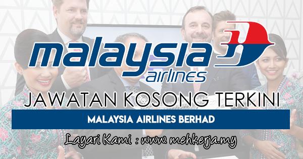 Jawatan Kosong Terkini 2018 di Malaysia Airlines Berhad