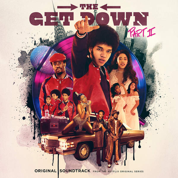 Various Artists - The Get Down, Pt. 2 (Original Soundtrack from the Netflix Original Series) Cover