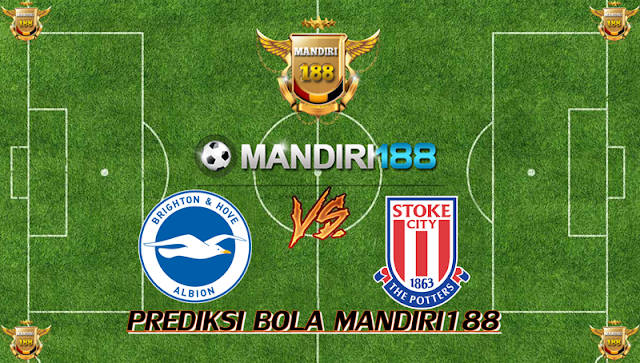 AGEN BOLA - Prediksi Brighton & Hove Albion vs Stoke City 21 November 2017