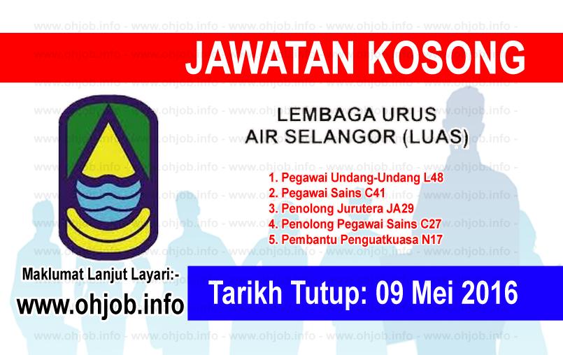 Jawatan Kerja Kosong Lembaga Urus Air Selangor (LUAS) logo www.ohjob.info mei 2016
