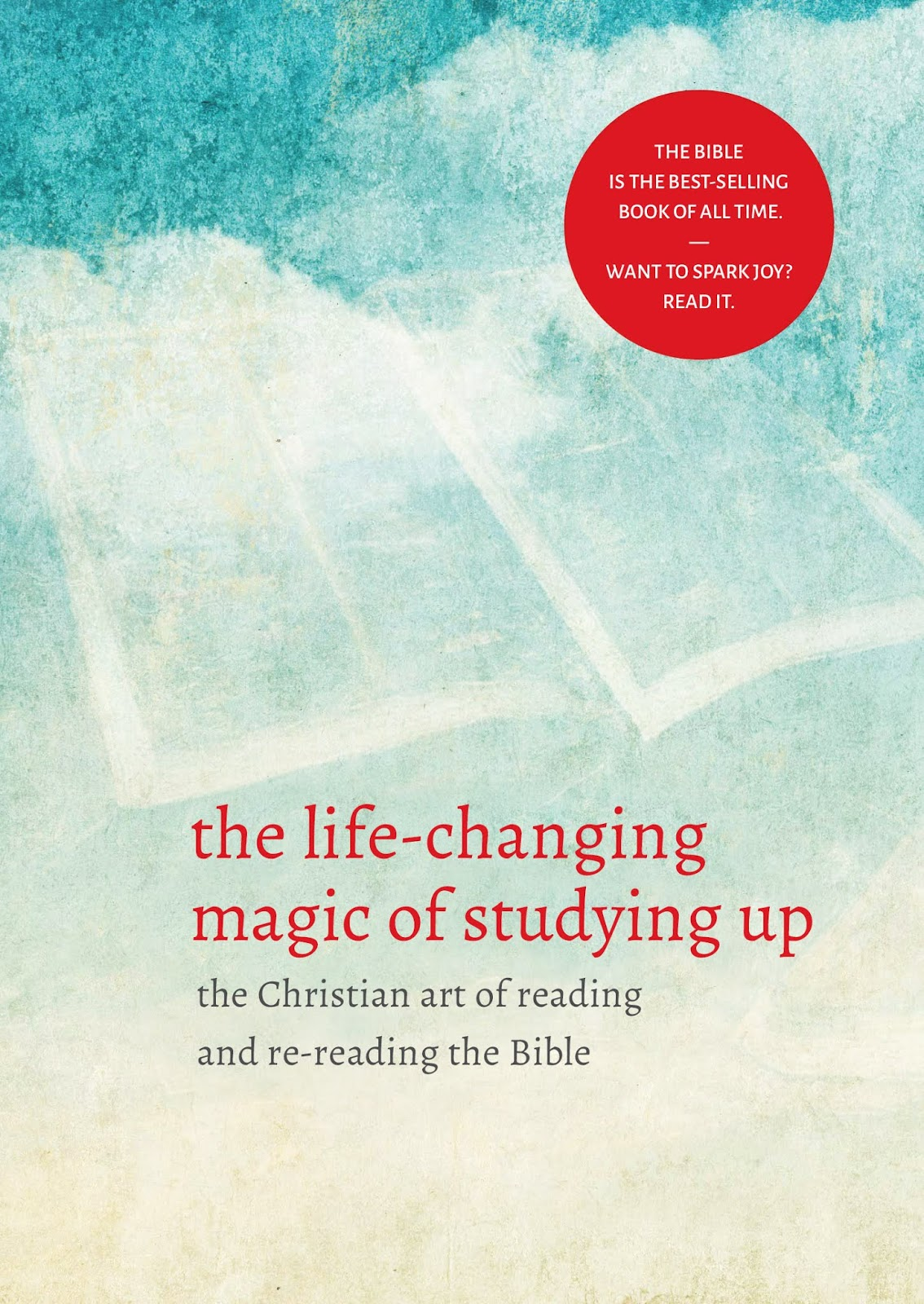 The Life Changing Magic of Reading Your Bible