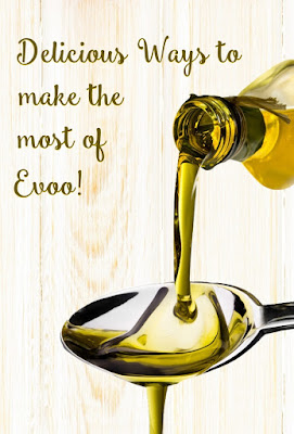 delicious ways to use evoo, ideas and recip with extra virgin olive oil