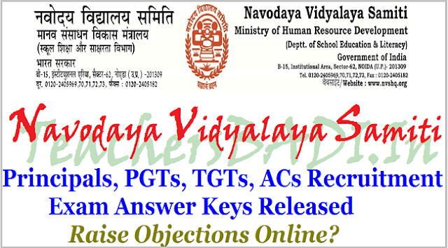 Navodaya Vidyalaya Samiti Recruitment Key, NVS Principals,PGTs,TGTs,ACs Recruitment Exam Answer Keys 2017