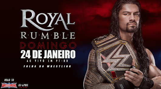ROYAL RUMBLE PRÉ-SHOW KICKOFF CONFIRMADO!