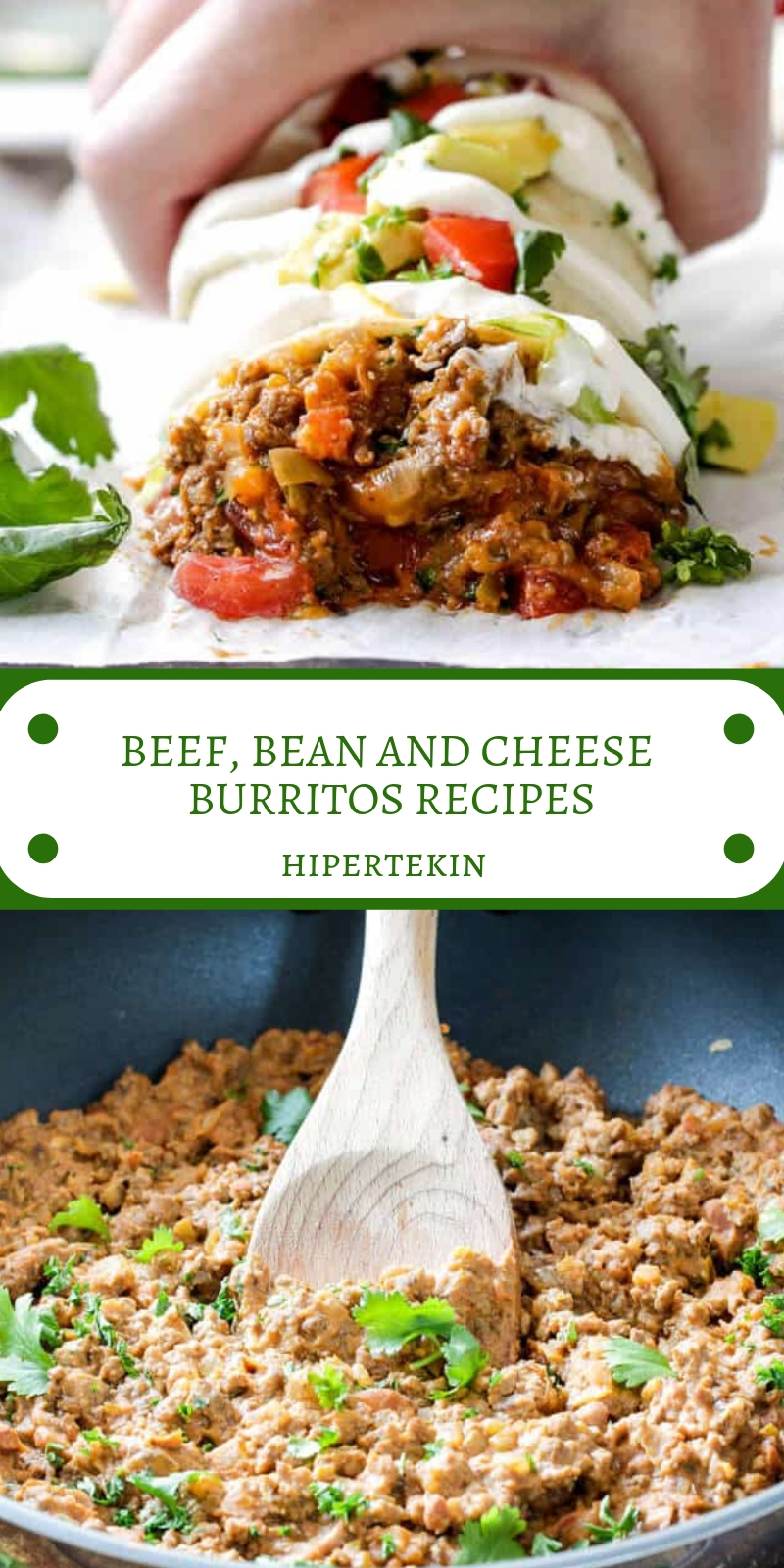 BEEF, BEAN AND CHEESE BURRITOS RECIPES