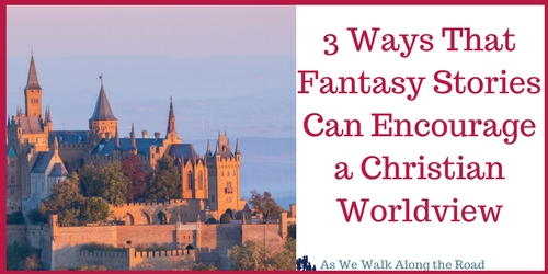 Fantasy and a Christian worldview