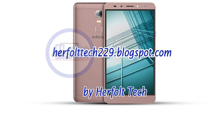 INFINIX NOTE 3 X601 FACTORY SIGNED FIRMWARE - Herfolt Tech