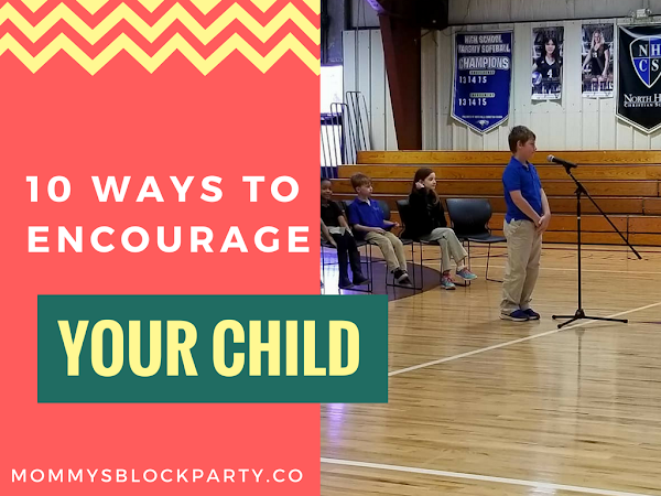 10 Ways to Encourage Your Child