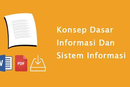 Konsep Dasar Informasi Dan Sistem Informasi