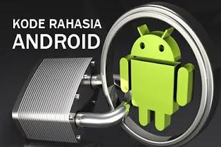 Kode rahasia cek android
