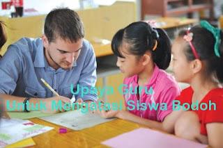 cara guru mengatasi siswa bodoh