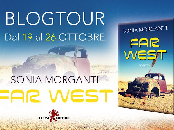"Personaggi - Seconda Tappa del Blogtour ""Far West"" di Sonia Morganti"