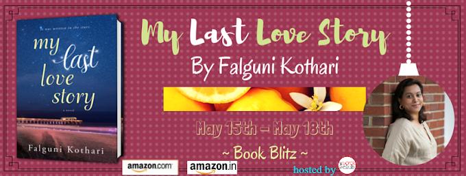 Book Blitz: My Last Love Story  by  Falguni Kothari