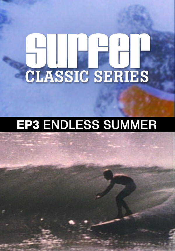 Surfer Magazine - Episode 3 - Endless Summer (1987)