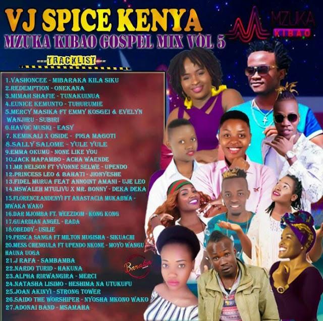 MIXTAPE: VJ Spice Kenya - Mzuka Kibao Gospel Mix VOL 5