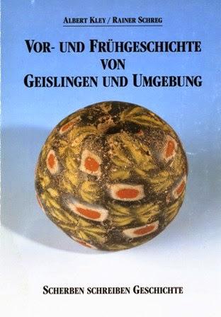 https://www.academia.edu/239716/Rainer_Schreg_Albert_Kley_Scherben_schreiben_Geschichte._Vor-_und_Fr%C3%BChgeschichte_von_Geislingen_und_Umgebung._Begleitheft_zur_8._Geislinger_Weihnachtsausstellung_Geislingen_a.d._Steige_1992_