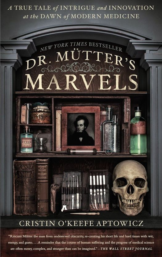 Review: Dr. Mütter's Marvels by Cristin O'Keefe Aptowicz