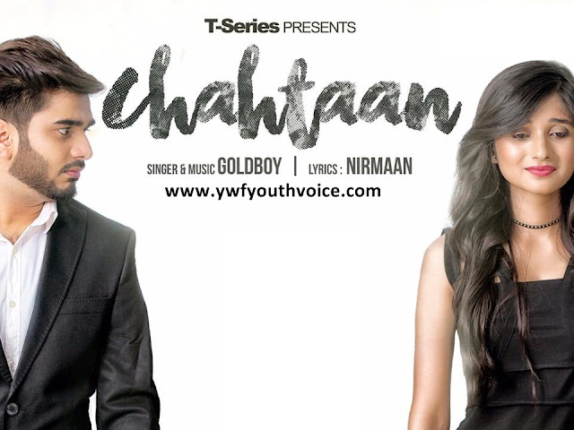 Chahtaan - GoldBoy Ft. Kanika Mann (2016) HD Punjabi Song, Download Chahtaan - GoldBoy Ft. Kanika Mann Full Clean HD Highquality Cover Wallpaper AlbumArt 720p, 1080p Video Song 320 Kbps MP3 VBR CBR or Original iTunes M4A Flac CD RIP