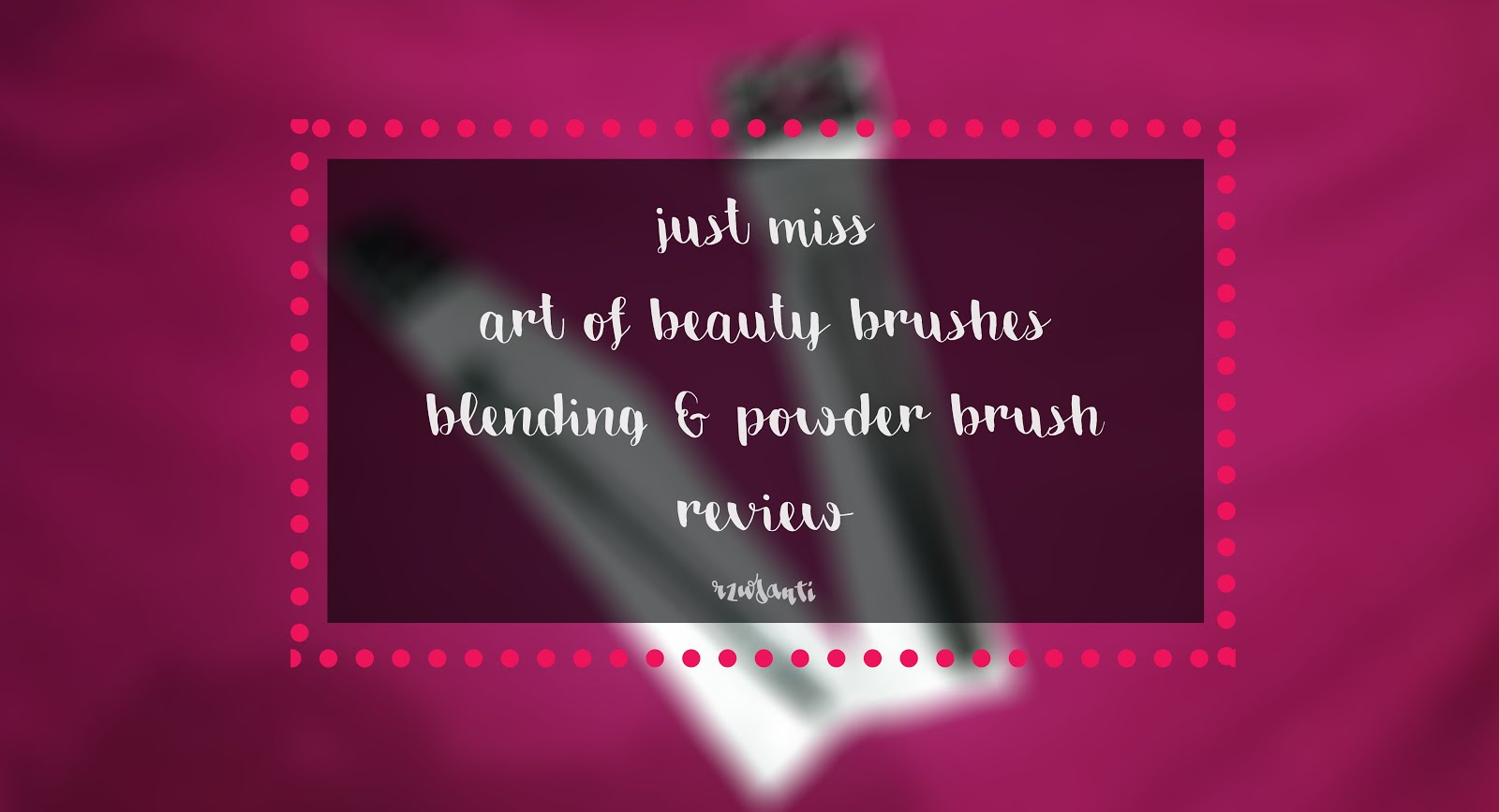 Beauty Blog by Rizkika Widianti