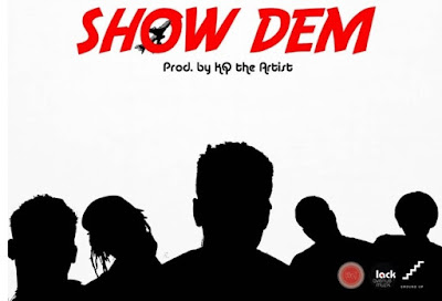 Shaker ft. KoJo Cue, Twitch, Kofi Mole & S3fa – Show Dem (Mp3 Download)