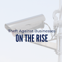 Protect Your Organisation: Theft Against Businesses Is on the Rise