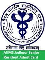 AIIMS Jodhpur Senior Resident Admit Card