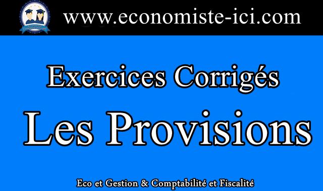 Exercices Corrigés Provision