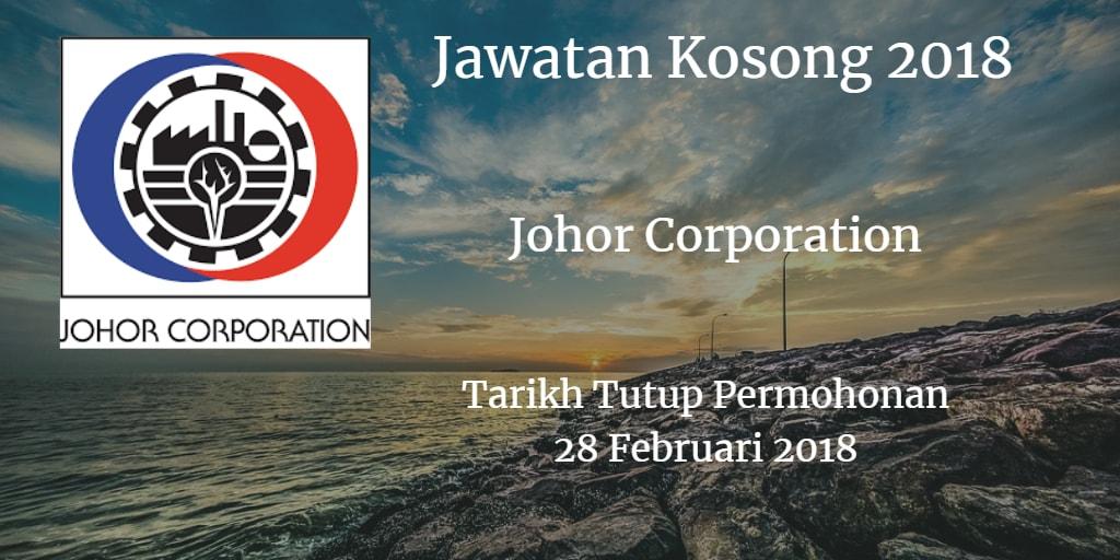 Jawatan Kosong Johor Corporation 28 Februari 2018