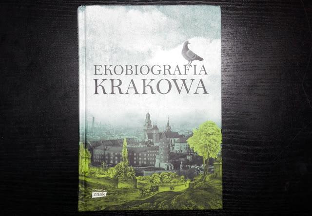 Kraków Ekobiografia
