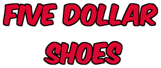 five dollar shoes