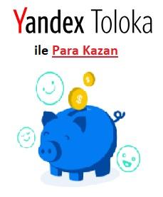 Yandex Toloka ile Para Kazan