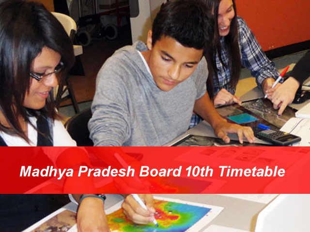MP Board 10th Time Table 2018 Check MPBSE 10th Exam Date Online here!!