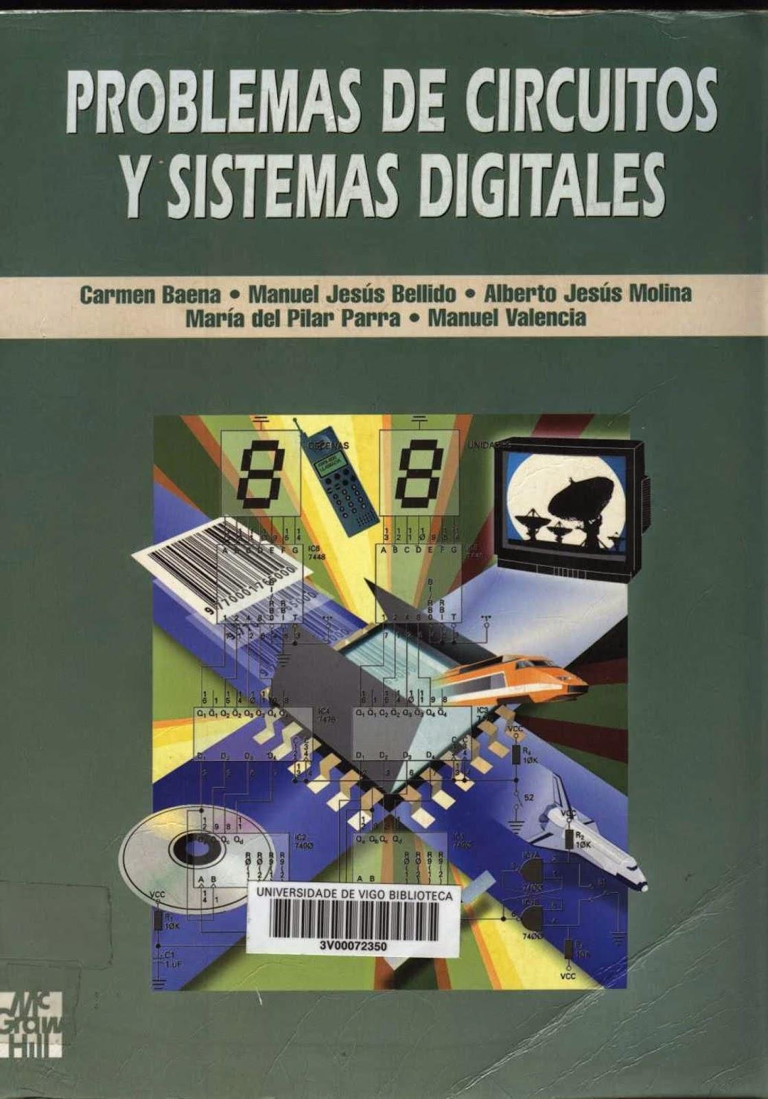 Este ejemplar es un libro de problemas resueltos en el campo del Diseño  Lógico. Como tal libro de problemas ha sido concebido con la finalidad de  enseñar ...