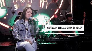 Lirik Lagu Terlalu Cinta - Via Vallen