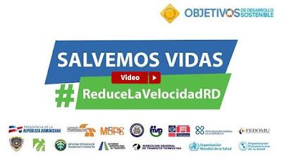 Salvemos Vidas #ReduceLaVelocidadRD.