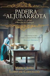 livro Padeira de Aljubarrota de Maria João Lopo de Carvalho