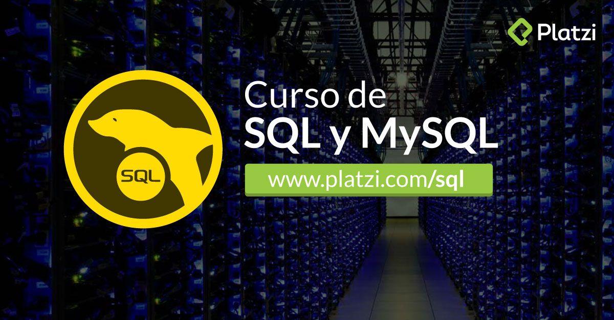Curso de SQL y MySQL (Platzi)