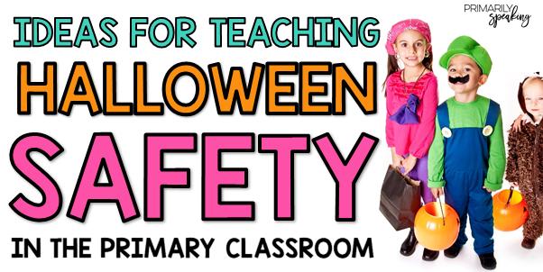 Teaching ideas Halloween Safety