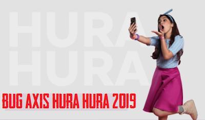 Bug Axis Hura Hura 0p0k Terbaru 2019
