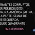 «Os governantes corruptos devem ser perseguidos em toda a parte» Paulo Morais