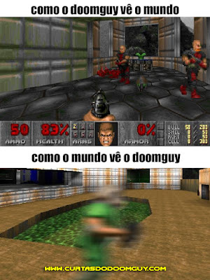 Doomguy: Como ele vê x como ele é visto