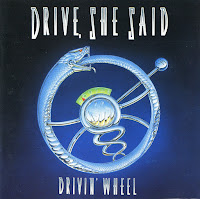 Drive, She Said [Drivin' wheel - 1991] aor melodic rock music blogspot full albums bands lyrics