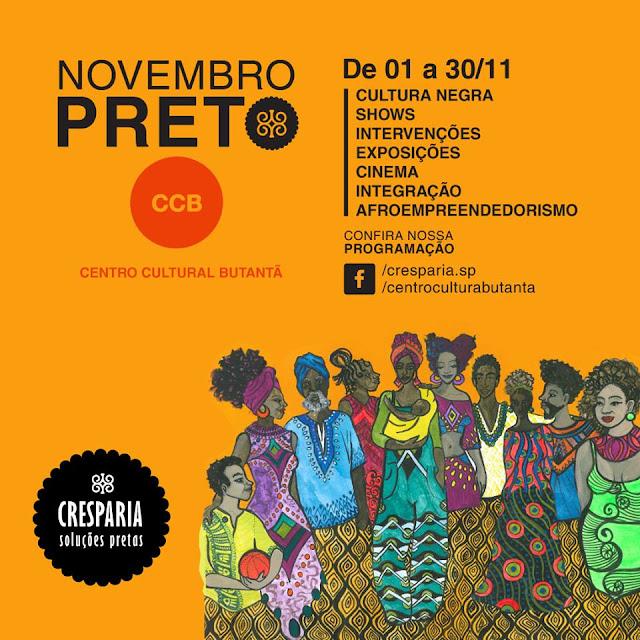"""""""Novembro Preto"""" vai ocupar o Centro Cultural Butantã em comemoração ao Dia Nacional da Consciência Negra"""
