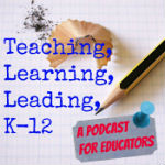 Teaching Learning LeadingK12