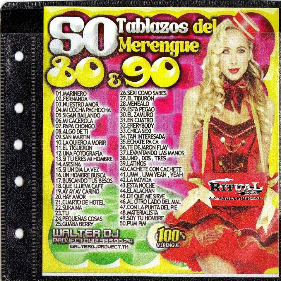 :: Bienvenidos ::: 50 Tablazos Del Merengue 80-90