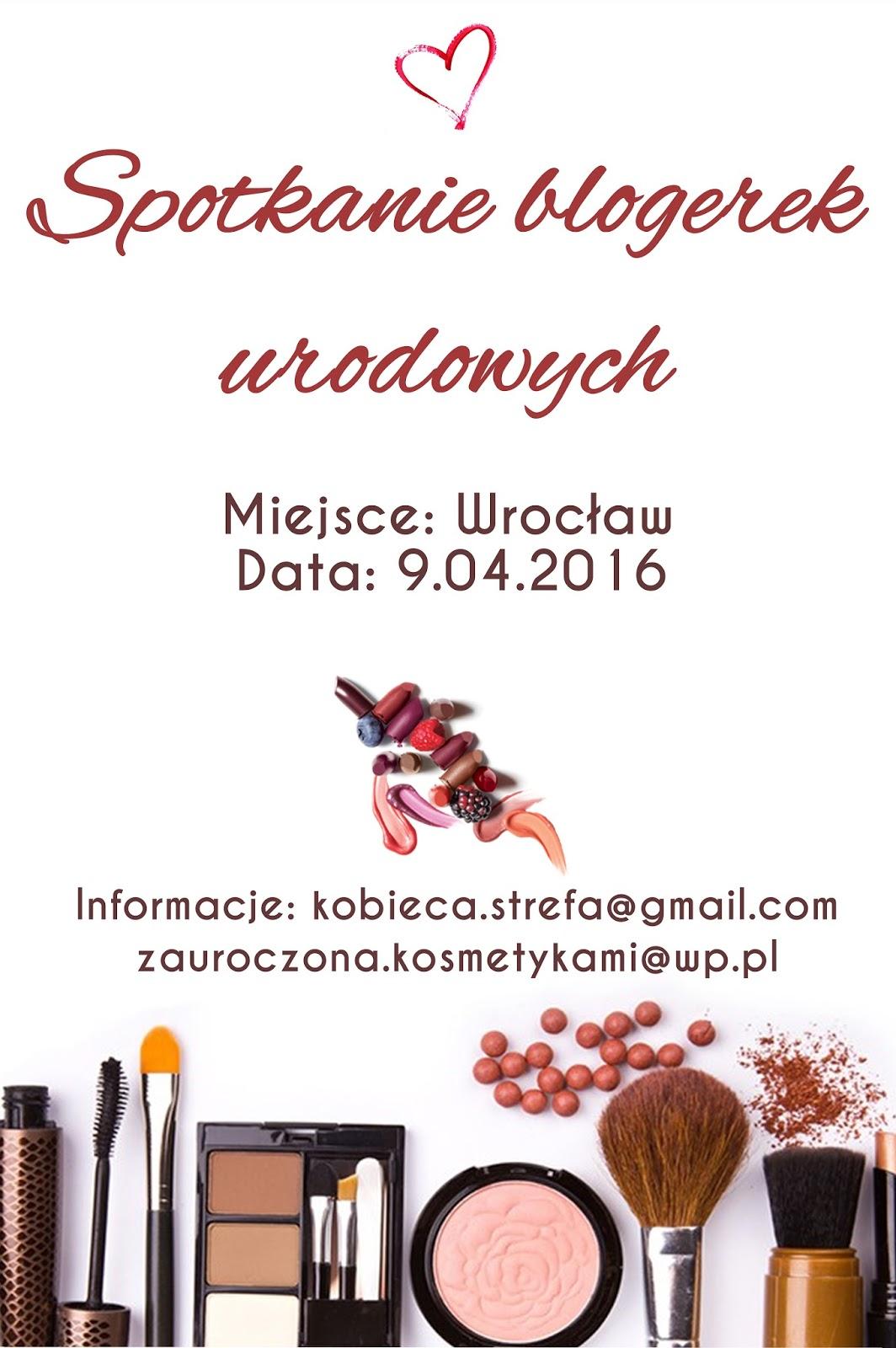 Spotkanie Blogerek urodowych/kosmetycznych Wrocław 2016 zapisy